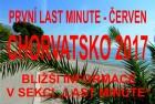 9.6.-18.6.2017 PRVNÍ LAST MINUTE 3 490 Kč včetně autobusové dopravy