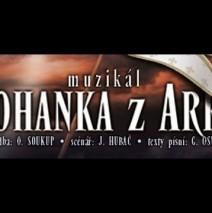 """"""" JOHANKA Z ARKU """"  – muzikál – divadlo Kalich"""