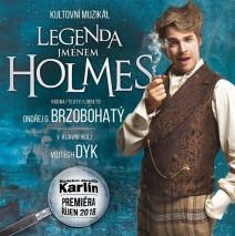 """Legenda jménem Holmes"" muzikál – hudební divadlo Karlín"